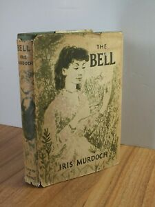 IRIS MURDOCH The Bell 1958 -  1st Edition - Hardcover with Dust Jacket
