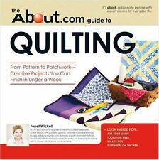 About.com Guide to Quilting: From Pattern to Patchwork--Creative Projects You C