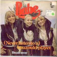 "Babe aus 1979, 7""Retro Scheibe""(Never listen to a)Bouzouki Player"" u.a., selten"