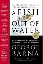A Fish Out of Water: 9 Strategies Effective Leaders Use to Help You Get Back