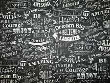 INSPIRATIONAL WORDS IMAGINE DREAM LAUGH CHALK WORDS BLK WHITE COTTON FABRIC BTHY