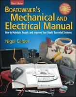Boatowner's Mechanical And Electrical Manual by Calder