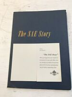 The SAE story Privately printed by the Society of Automotive Engineers 1955 RARE