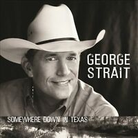 Somewhere Down in Texas  STRAIT,GEORGE  Audio CD