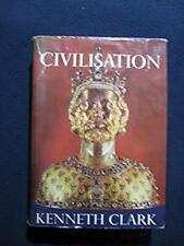 Civilisation [Hardcover] Clark, Kenneth