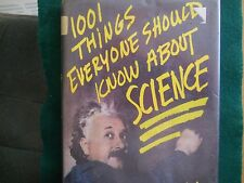 One Thousand and One Things Everyone Should Know about Science by James S....
