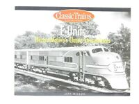E Units Electro-Motive's Classic Streamliners by Jeff Wilson © 2002 Book