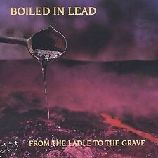 From the Ladle to The Grave by Boiled in Lead (CD, Dec-2004, Omnium Online) -NEW