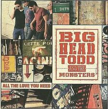 All the Love You Need Big Head Todd & The Monsters MUSIC CD