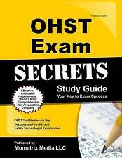 USED (GD) OHST Exam Secrets Study Guide: OHST Test Review for the Occupational H