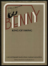 BENNY, KING OF SWING pictorial  biography Benny Goodman HB 1979