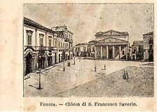 Stampa antica FOGGIA piccola veduta San Francesco Saverio Puglia 1897 Old Print