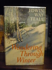 Wandering Through Winter Teale 1965 1st Edition Pulitzer Prize