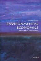 Environmental Economics: A Very Short Introduction 9780199583584 | Brand New