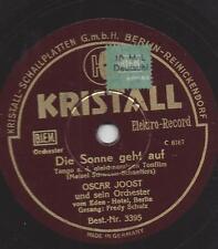 Fredy Schulz mit Orchester Oscar Joost : Die Sonne geht auf