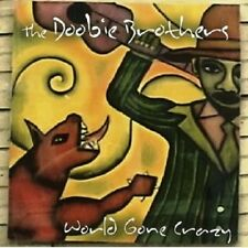 """The Doobie Brothers """"World Gone Crazy"""" CD + DVD NUOVO"""