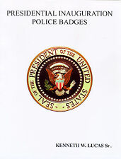 PRESIDENTIAL INAUGURAL BADGE's Book by LUCAS
