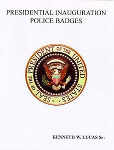 PRESIDENTIAL INAUGURAL BADGE's Book by LUCAS