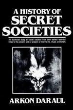 A History of Secret Societies by Arkon Daraul (2000, Paperback)