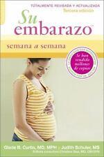 Su Embarazo Semana a Semana: Tercera Edicion, Curtis, Glade B., Schuler, Judith,
