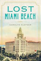 Lost Miami Beach, Paperback by Klepser, Carolyn, Like New Used, Free shipping...