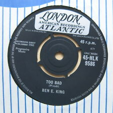 "BEN E KING Too Bad / My Heart Cries For You UK 7"" London HLK 9586 1962 Nr Mint"