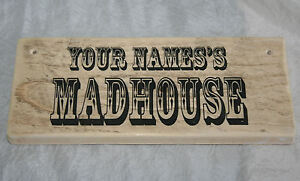 PERSONALISED NAME DEN PIT MADHOUSE NUTHOUSE Door Sign Plaque Rustic Wood Decor