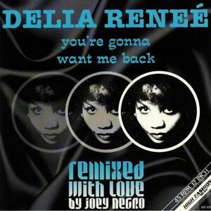 Delia Reneé – You're Gonna Want Me Back (Joey Negro Remixes)  new 12″
