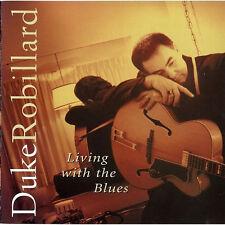 Duke Robillard – Living With The Blues  CD NEW