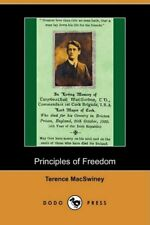 Principles of Freedom (Dodo Press). Macswiney, Terence 9781409951094 New.#