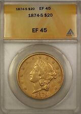1874-S Twenty Dollar $20 Liberty Double Eagle Gold Coin ANACS EF-45