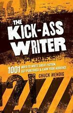 THE KICK-ASS WRITER (9781599637716) - CHUCK WENDIG (PAPERBACK) NEW