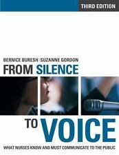 From Silence to Voice: What Nurses Know And Must Communicate to the Public, Seco
