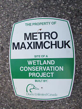 Ducks Unlimited Canada Sign Metro Maximchuk Wetland Conservation Project 23 x 18