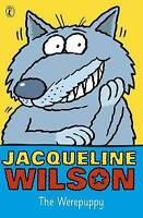 The Werepuppy, Wilson, Jacqueline, Very Good Book
