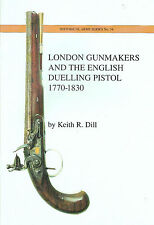 The London Gunmakers and the English Duelling Pistol Booklet Europe History