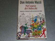 NEL PAESE DEI BALOCCHI - DON ANTONIO MAZZI