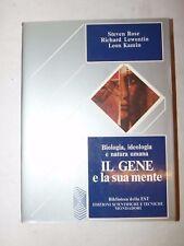 BIOLOGIA - Rose/Lewontin/Kamin: IL GENE E LA SUA MENTE 1983 Mondadori Scienze