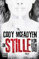 Die Stille vor dem Tod von Cody Mcfadyen (ET 26.10.2017, Taschenbuch)