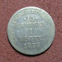 Russian Empire Poland Silver 0.868 RARE Coin 1 ZLOTY 15 Kopeks 1838 original