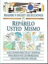 Repárelo usted mismo.