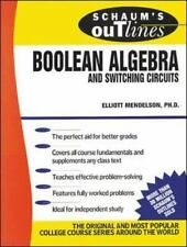 SCHAUM'S OUTLINE OF THEORY AND PROBLEMS OF BOOLEAN ALGEBRA AND SWITCHING CIRCUIT
