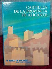 Libro Castillos de la Provincia de Alicante. S.XX