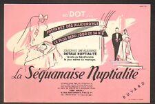 PARIS IX° Arrt / Buvard ASSURANCE SEQUANAISE NUPTIALITE illustré Mariée