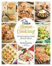 Paleo Home Cooking: Flavorful Recipes for a Healthy, Gluten-Free Lifestyle