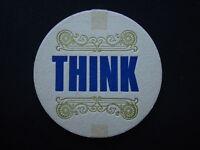 THINK COASTER