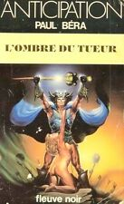 ANTICIPATION // L'ombre du tueur // Fleuve Noir // Paul BERA // 1 ère Edition