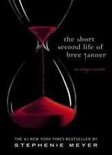 THE SHORT SECOND LIFE OF BREE TANNER,STEPHANIE MEYER