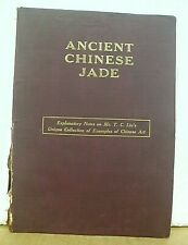 Ancient Chinese Jade with explanatory notes on Mr T.C. Liu's Collection (1933)