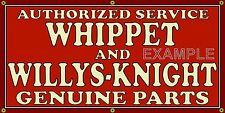 WHIPPET WILLYS KNIGHT DEALER OLD SCHOOL SIGN REMAKE BANNER SHOP GARAGE ART 2 X 4